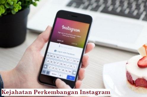 Kejahatan Perkembangan Instagram